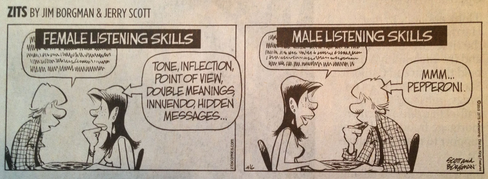 Female listening skills differ from male listening skills...