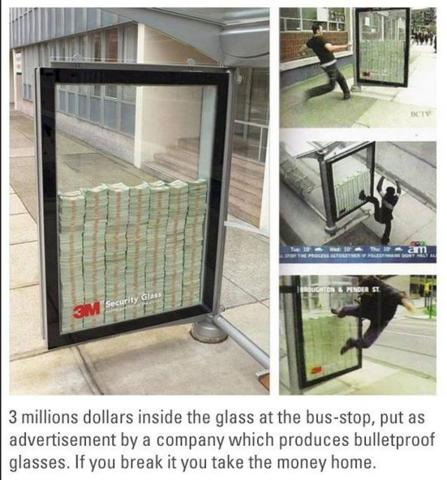 Brilliant way to advertise your bulletproof glass