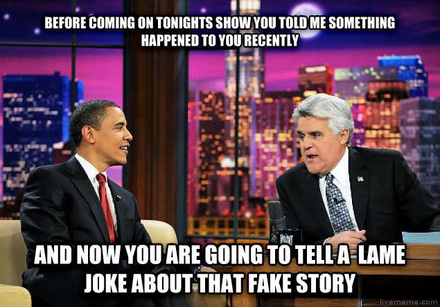 Every late night talk show